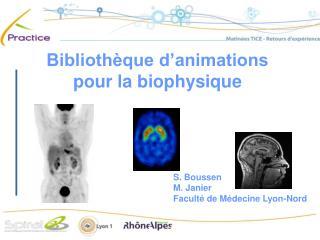 Biblioth que d animations pour la biophysique