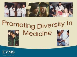 Promoting Diversity In Medicine