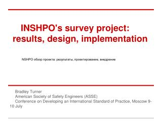 INSHPO's survey project: results, design, implementation