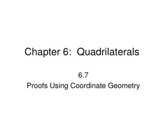 Chapter 6:  Quadrilaterals