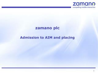 zamano plc Admission to AIM and placing