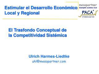 El Trasfondo Conceptual de la Competitividad Sistémica