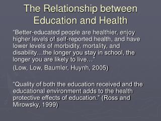 The Relationship between Education and Health