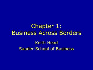 Chapter 1:  Business Across Borders