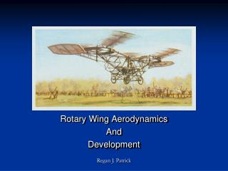 Rotary Wing Aerodynamics And  Development