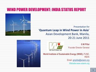 WIND POWER DEVELOPMENT: INDIA STATUS REPORT