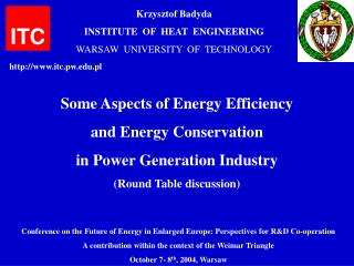 Some Aspects of Energy Efficiency and Energy Conservation in Power Generation Industry