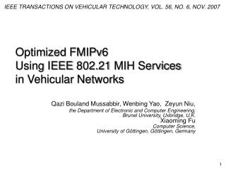 Optimized FMIPv6  Using IEEE 802.21 MIH Services  in Vehicular Networks