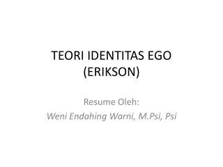 TEORI IDENTITAS EGO (ERIKSON)