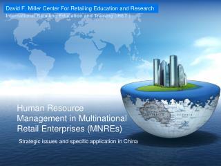 Human Resource Management in Multinational Retail Enterprises (MNREs)