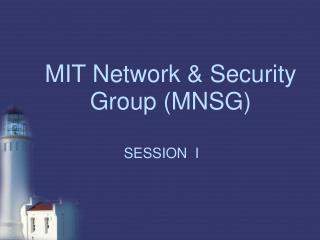 MIT Network & Security Group (MNSG)