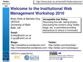 Welcome to the Institutional Web Management Workshop 2010