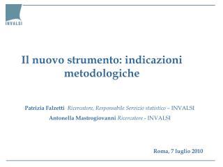 Il nuovo strumento: indicazioni metodologiche