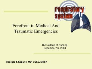 Forefront in Medical And Traumatic Emergencies