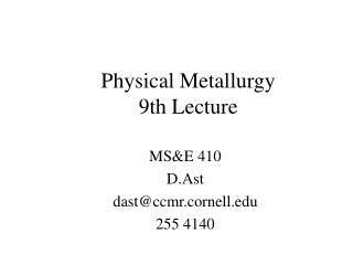 Physical Metallurgy 9th Lecture