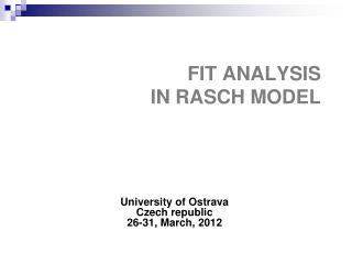 FIT ANALYSIS  IN RASCH MODEL