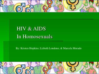 HIV & AIDS In Homosexuals
