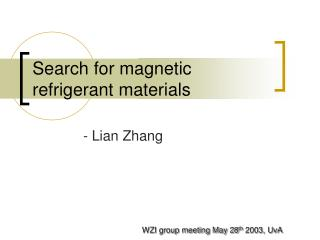 Search for magnetic refrigerant materials