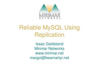 Reliable MySQL Using Replication