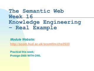 The Semantic Web Week 16 Knowledge Engineering – Real Example