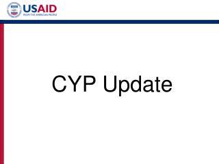 CYP Update