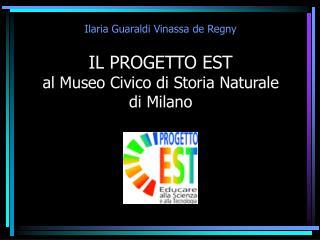 IL PROGETTO EST al Museo Civico di Storia Naturale di Milano