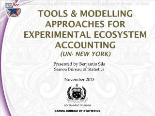 TOOLS & MODELLING APPROACHES FOR EXPERIMENTAL ECOSYSTEM ACCOUNTING  (UN- NEW YORK)