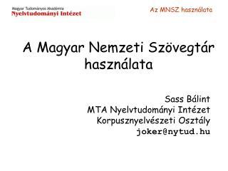 A Magyar Nemzeti Szövegtár haszn álata
