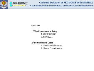 Coulomb Excitation at REX-ISOLDE with MINIBALL