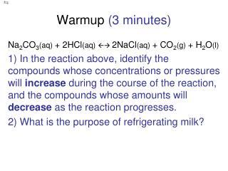 Warmup  (3 minutes)