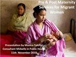 Pre  Post Maternity Services for Migrant Women