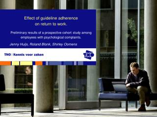 Effect of guideline adherence  on return to work.