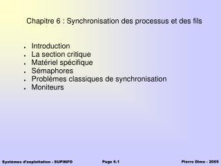 Chapitre 6 : Synchronisation des processus et des fils