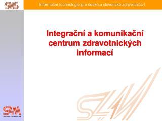Integrační a komunikační centrum zdravotnických informací
