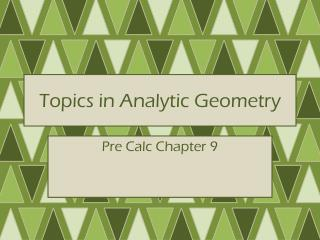 Topics in Analytic Geometry