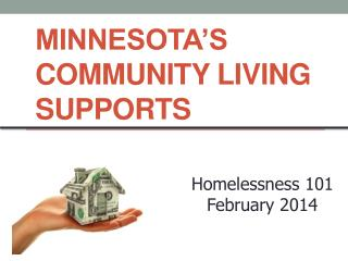 Minnesota's  Community Living Supports