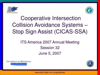 Cooperative Intersection Collision Avoidance Systems – Stop Sign Assist (CICAS-SSA)