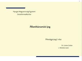 Nyugat-Magyarorsz�gi Egyetem Geoinformatikai kar