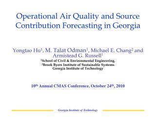 Operational Air Quality and Source Contribution Forecasting in Georgia