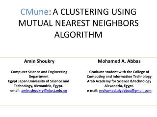 CMune : A CLUSTERING USING MUTUAL NEAREST NEIGHBORS ALGORITHM