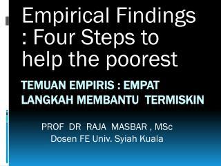 Temuan Empiris  :  Empat langkah membantu termiskin
