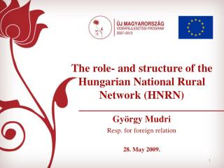 The role -  and structure of the Hungarian National Rural Network (HNRN)