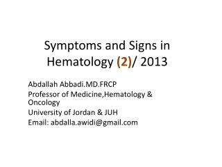 Symptoms and Signs in Hematology  (2) / 2013
