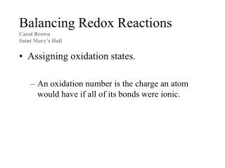 Balancing Redox Reactions Carol Brown Saint Mary's Hall