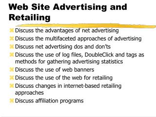 Web Site Advertising and Retailing