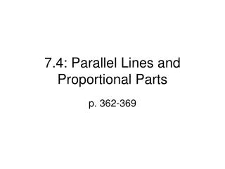 7.4: Parallel Lines and Proportional Parts