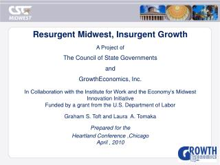 Resurgent Midwest, Insurgent Growth A Project of The Council of State Governments and