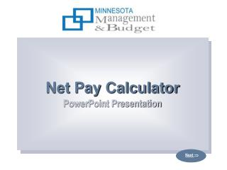 Net Pay Calculator PowerPoint Presentation