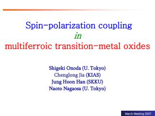Spin-polarization coupling in  multiferroic transition-metal oxides