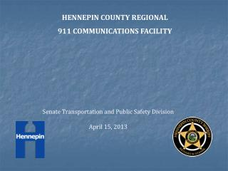HENNEPIN COUNTY REGIONAL  911 COMMUNICATIONS FACILITY